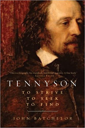 Tennyson: To Strive, To Seek, To Find
